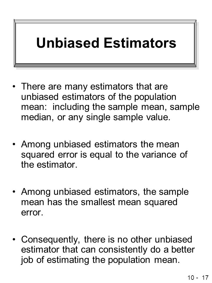 Unbiased Estimators