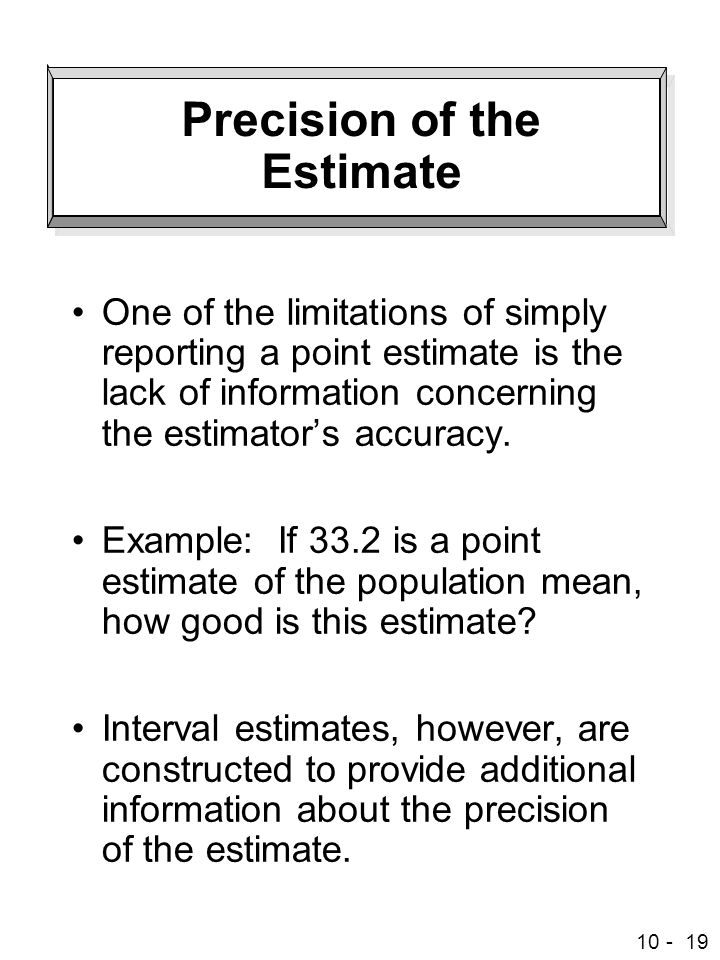 Precision of the Estimate