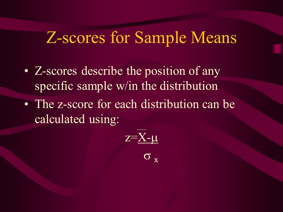 Z-scores for Sample Means