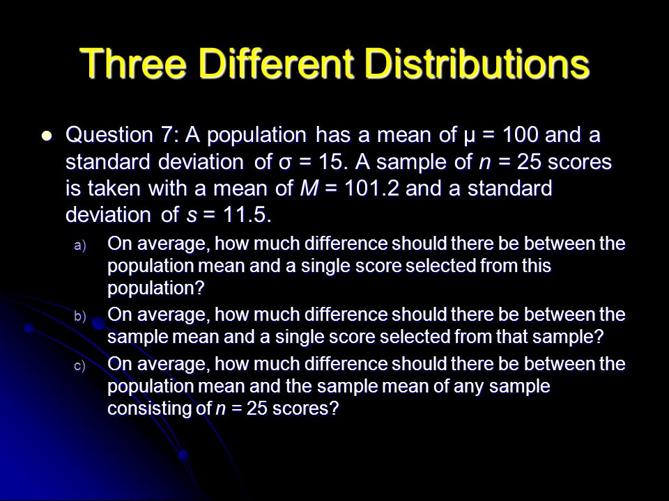 Three Different Distributions