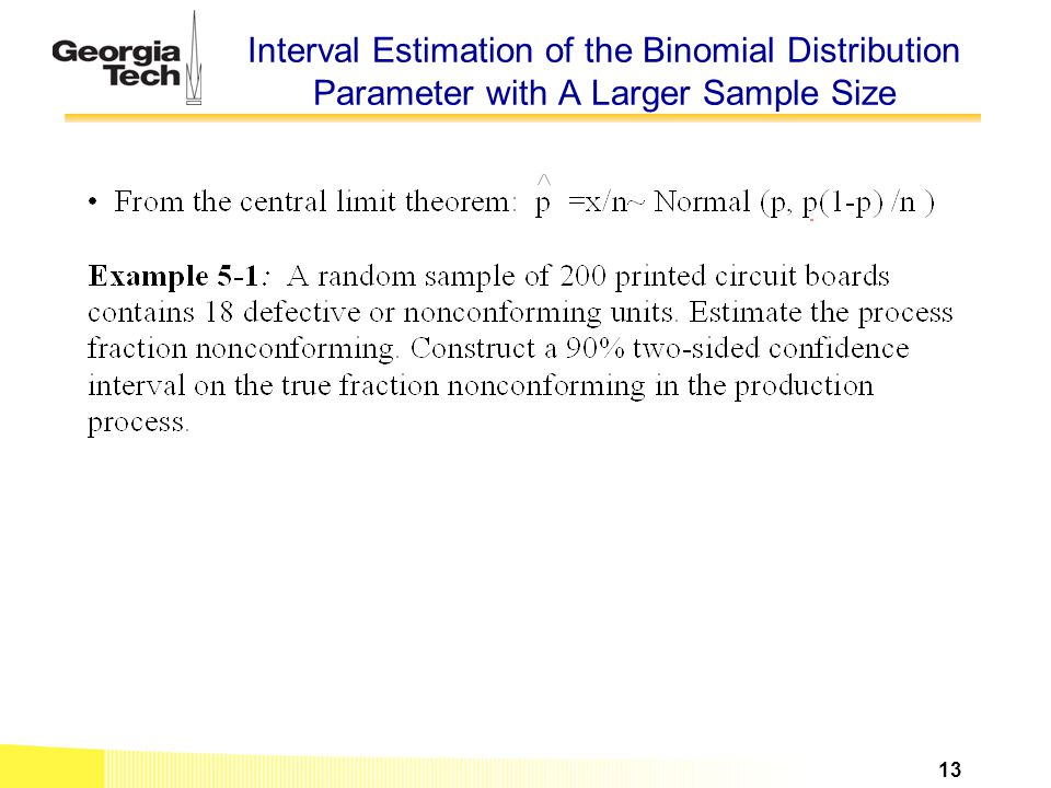 Interval Estimation of the Binomial Distribution Parameter with A Larger Sample Size