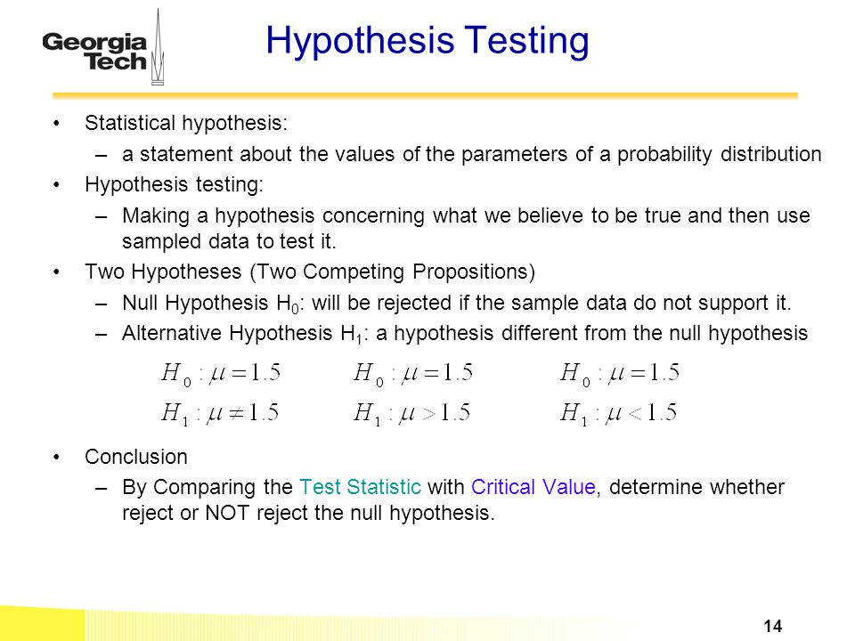 Hypothesis Testing Statistical hypothesis: