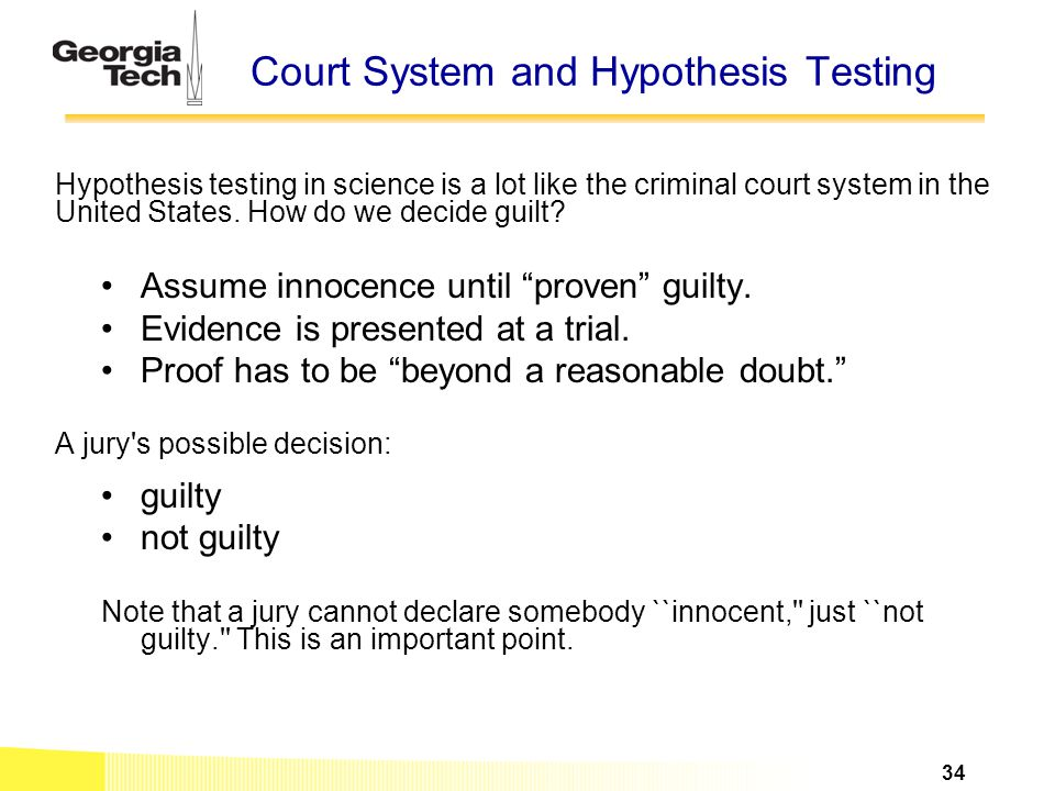 Court System and Hypothesis Testing