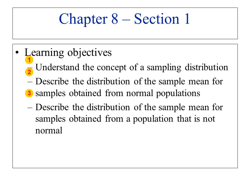 Chapter 8 – Section 1 Learning objectives