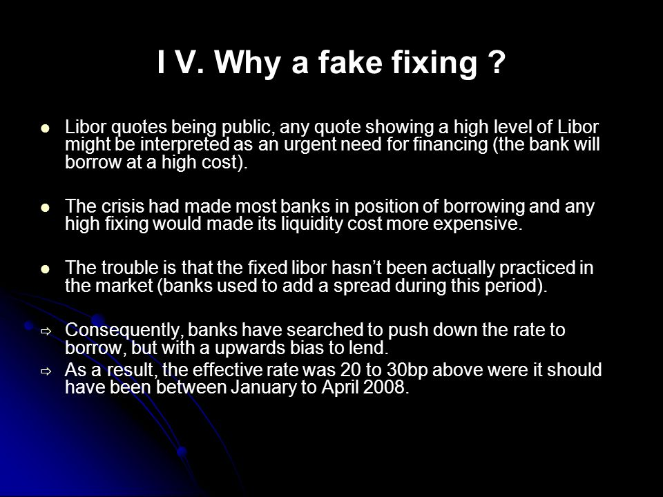 I V. Why a fake fixing