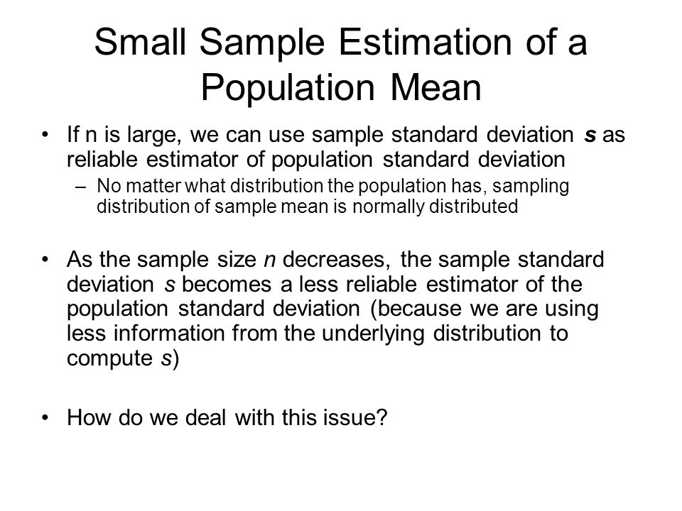 Small Sample Estimation of a Population Mean