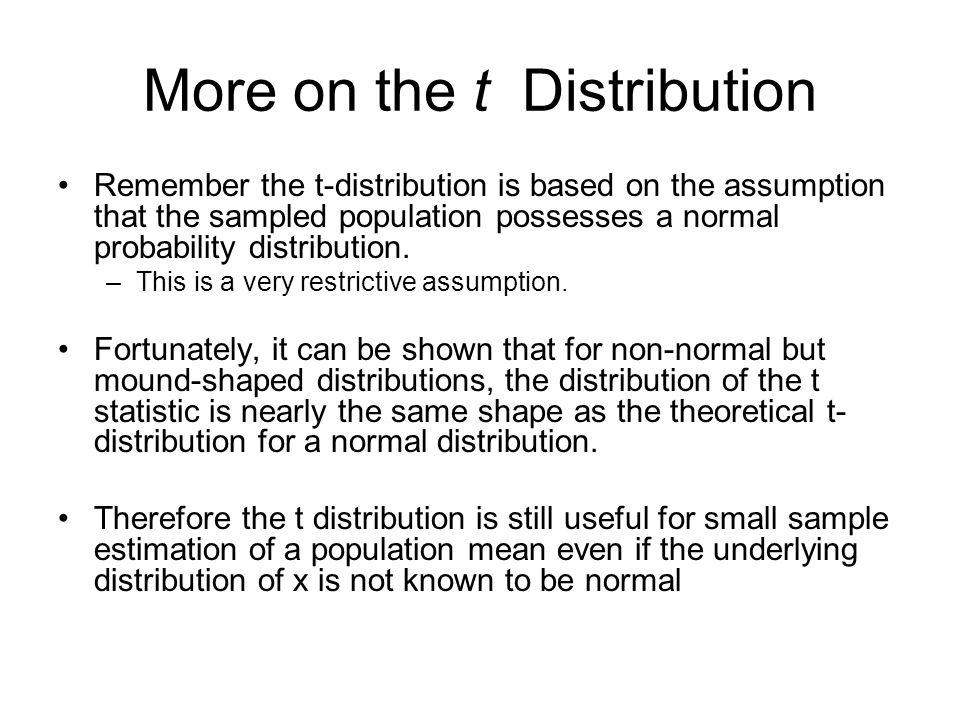 More on the t Distribution