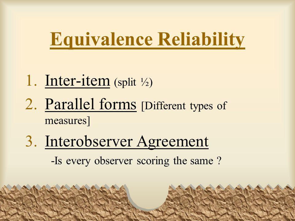 Equivalence Reliability