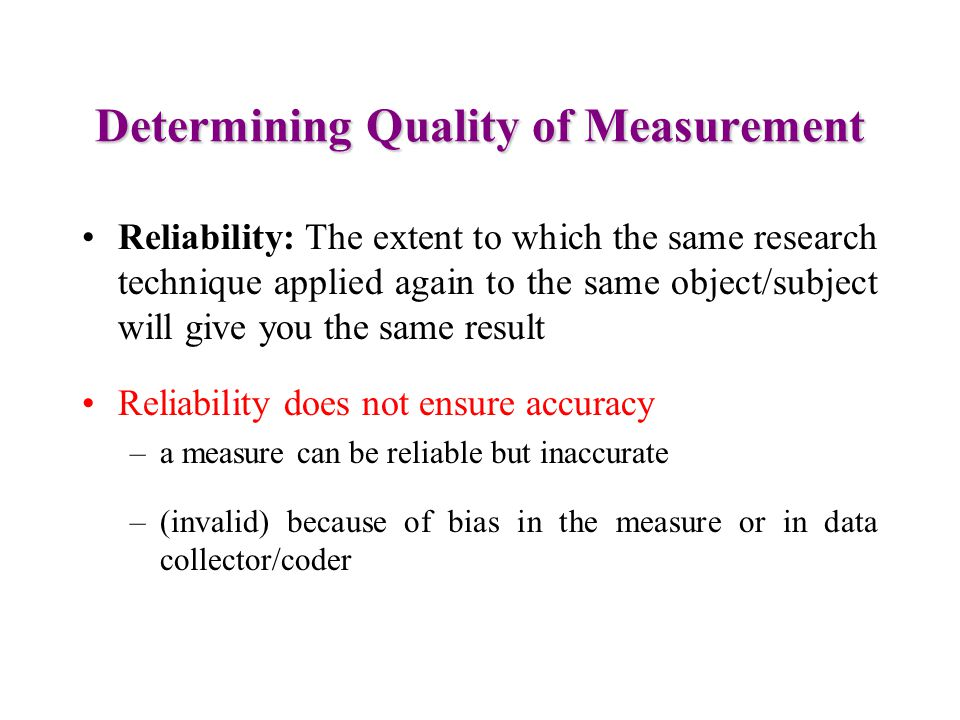 Determining Quality of Measurement