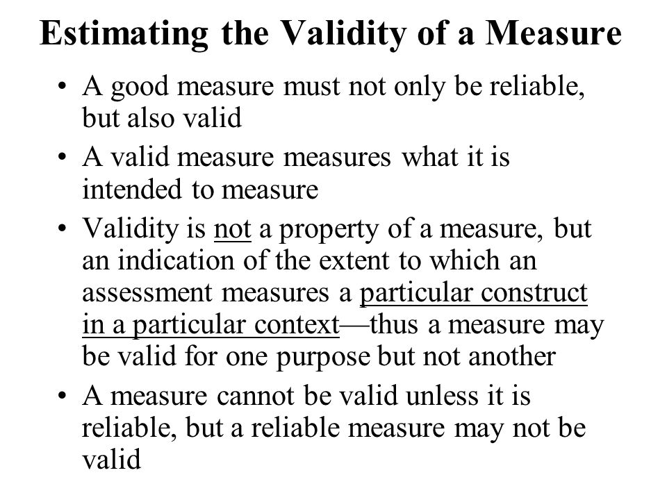 Estimating the Validity of a Measure