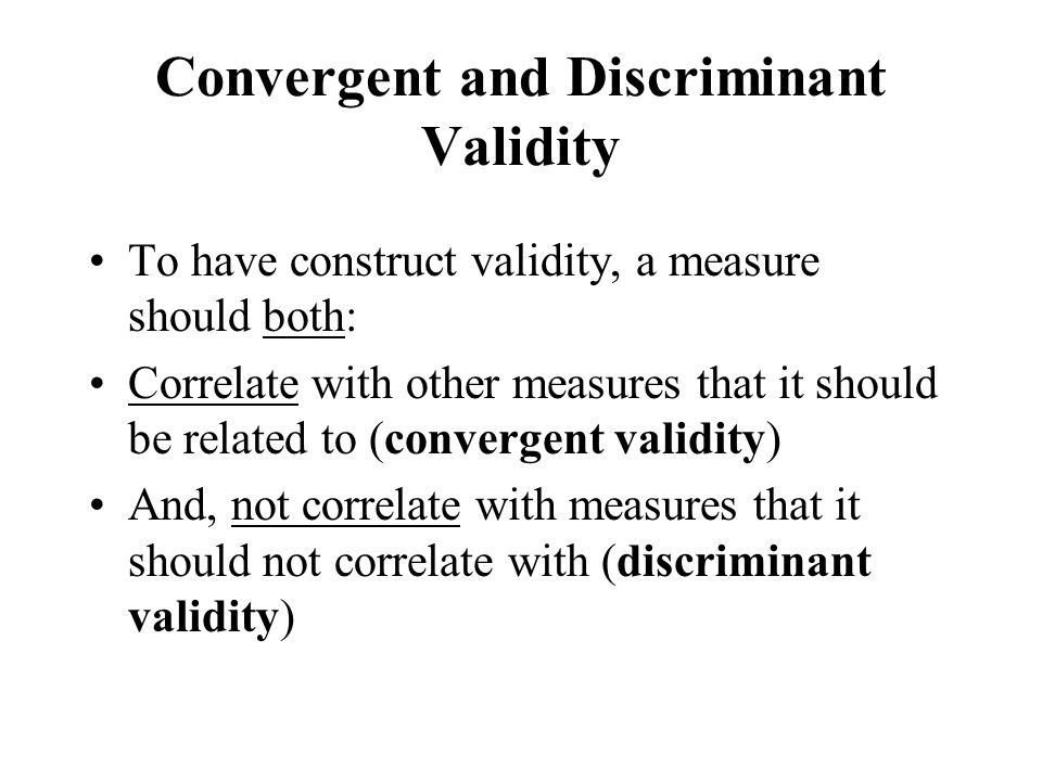 Convergent and Discriminant Validity