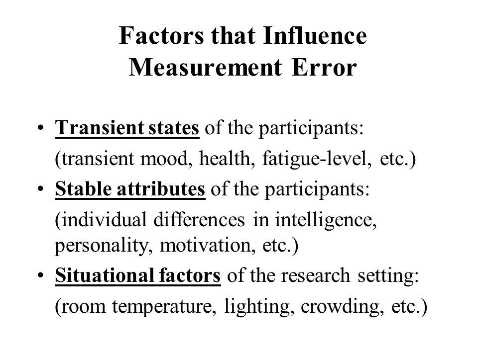 Factors that Influence Measurement Error