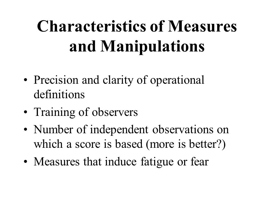 Characteristics of Measures and Manipulations