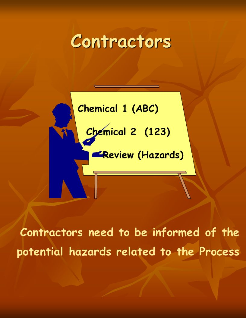 Contractors Contractors need to be informed of the