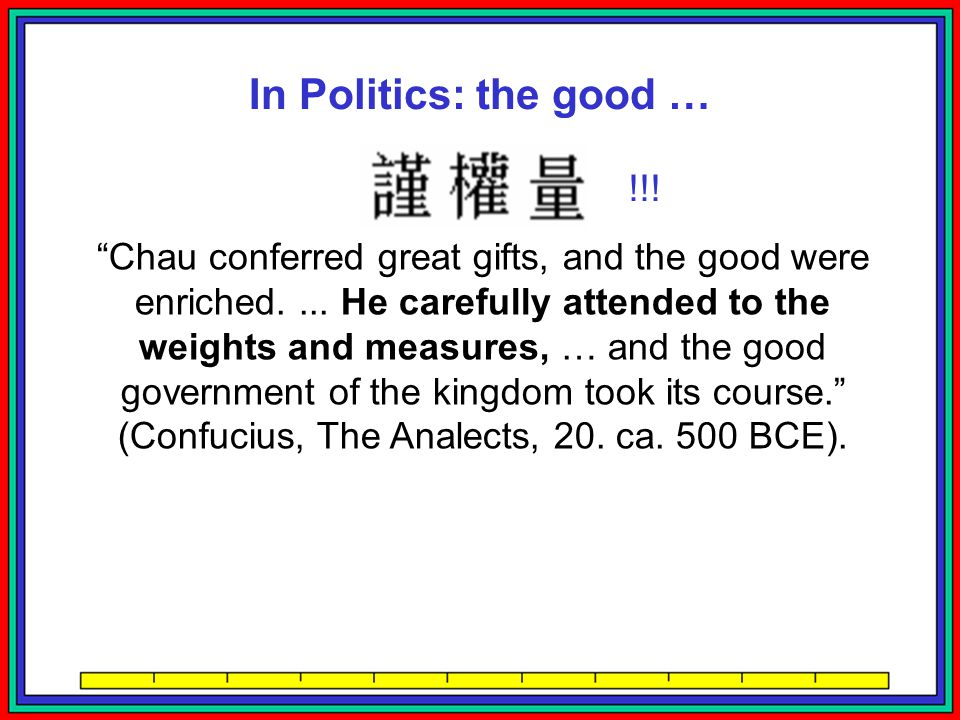 In Politics: the good … !!!