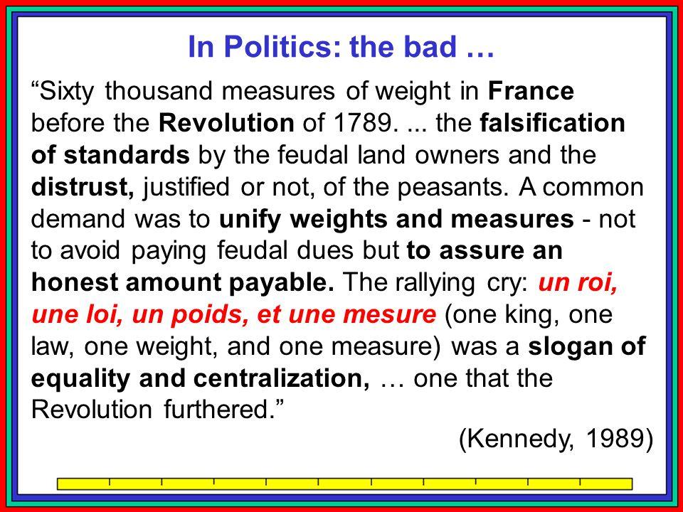 In Politics: the bad …