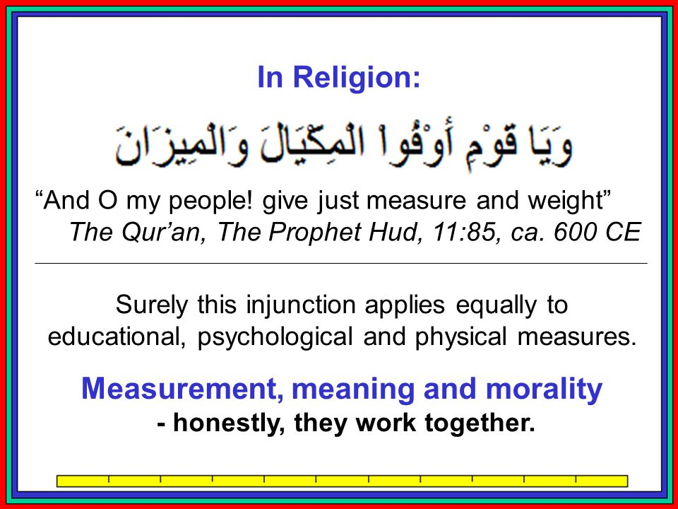Measurement, meaning and morality - honestly, they work together.