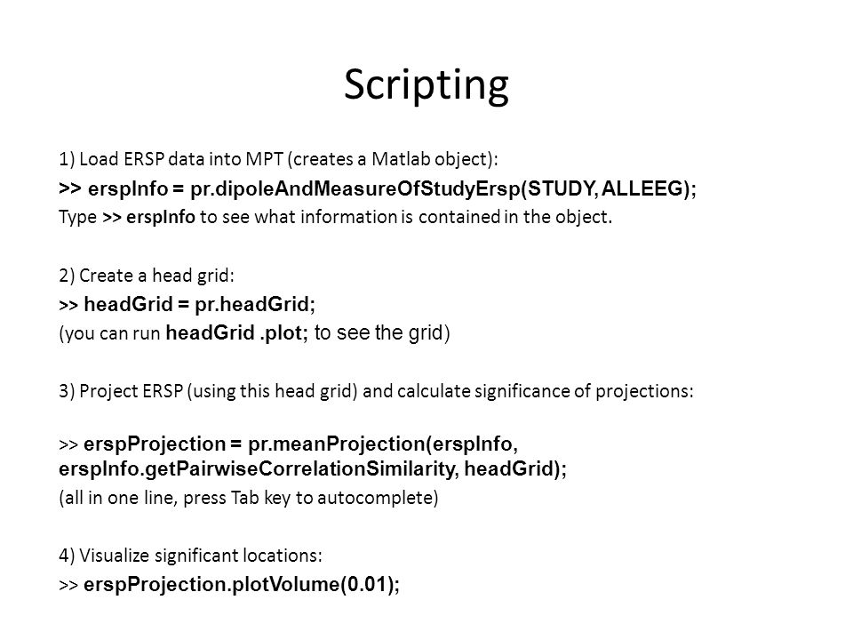 Scripting 1) Load ERSP data into MPT (creates a Matlab object):