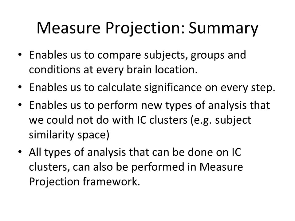 Measure Projection: Summary