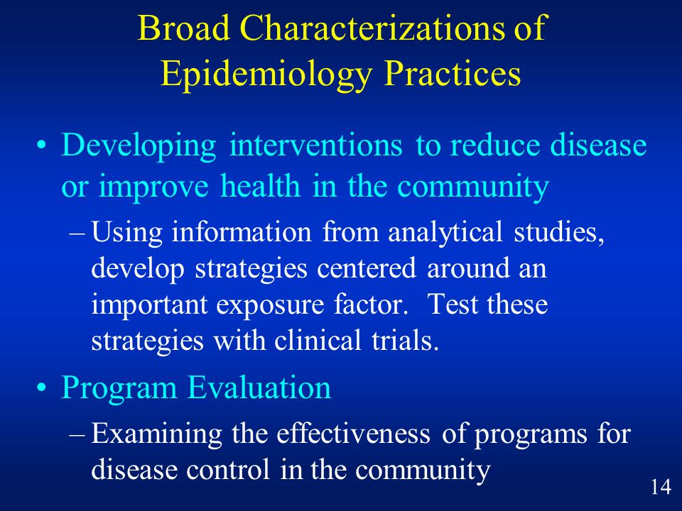 Broad Characterizations of Epidemiology Practices