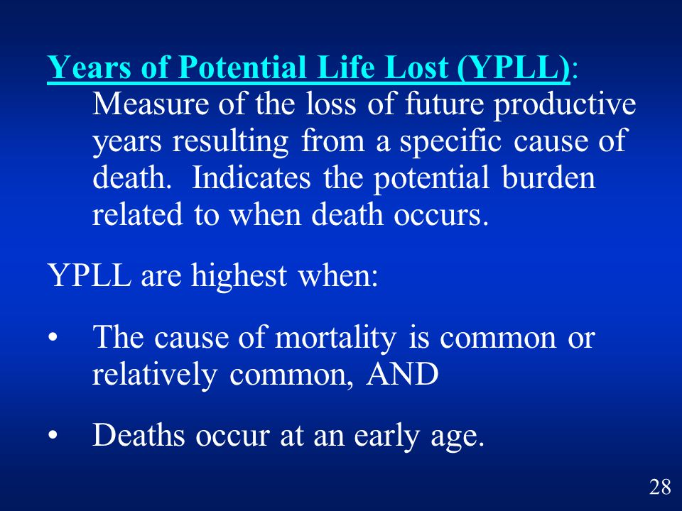 • The cause of mortality is common or relatively common, AND