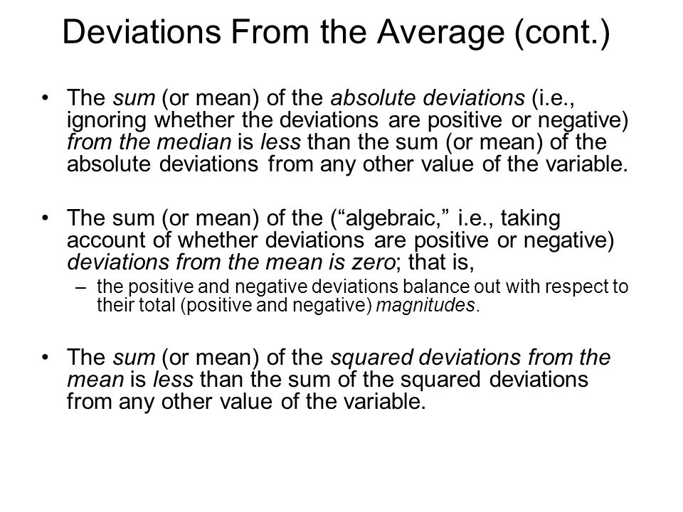 Deviations From the Average (cont.)