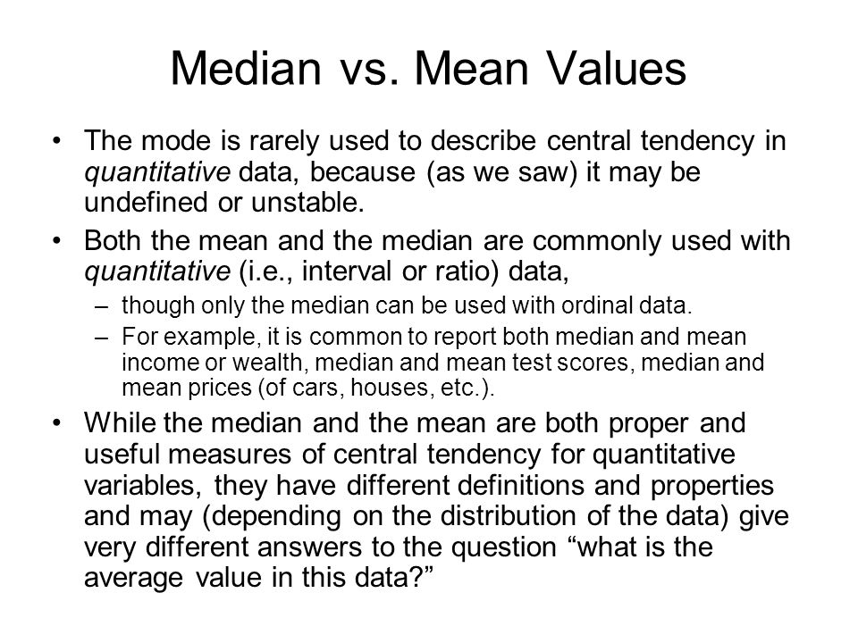 Median vs. Mean Values
