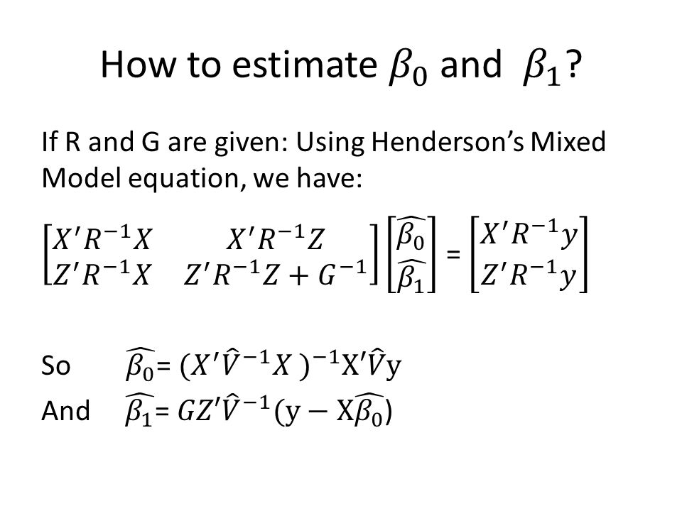 How to estimate 𝛽 0 and 𝛽 1