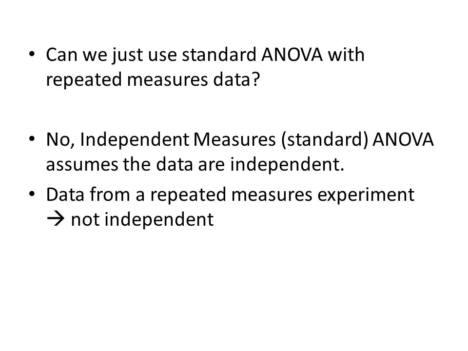 Can we just use standard ANOVA with repeated measures data
