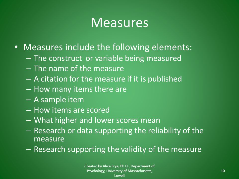Measures Measures include the following elements: