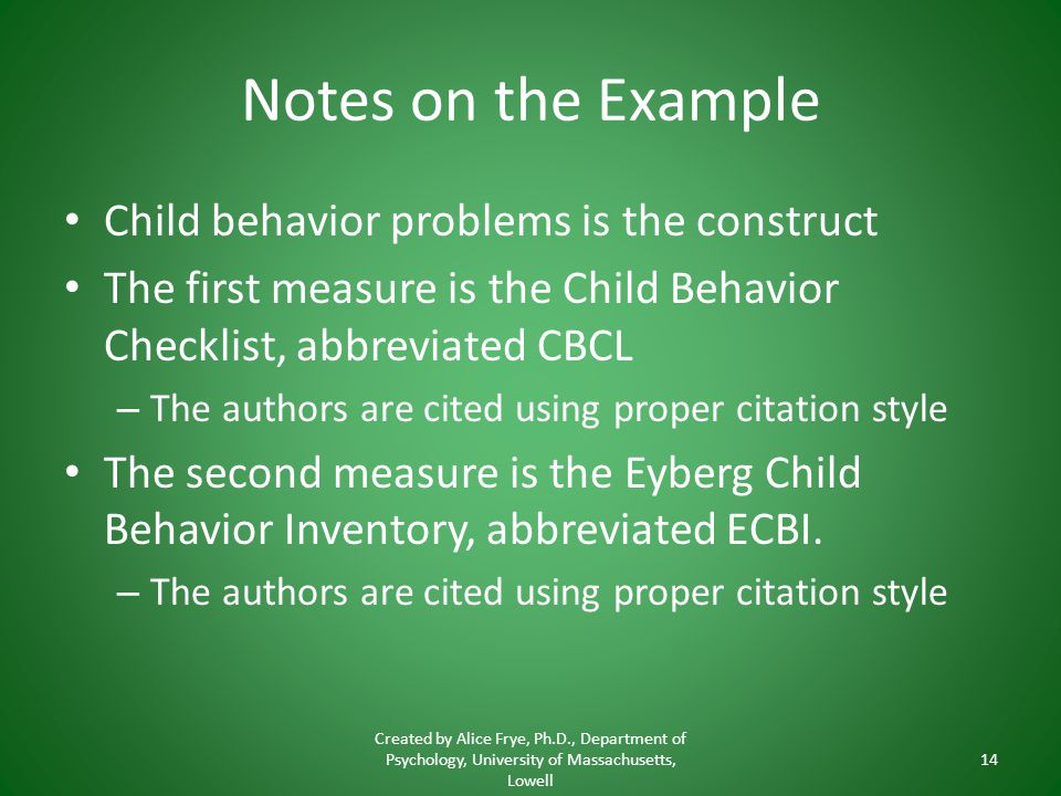 Notes on the Example Child behavior problems is the construct