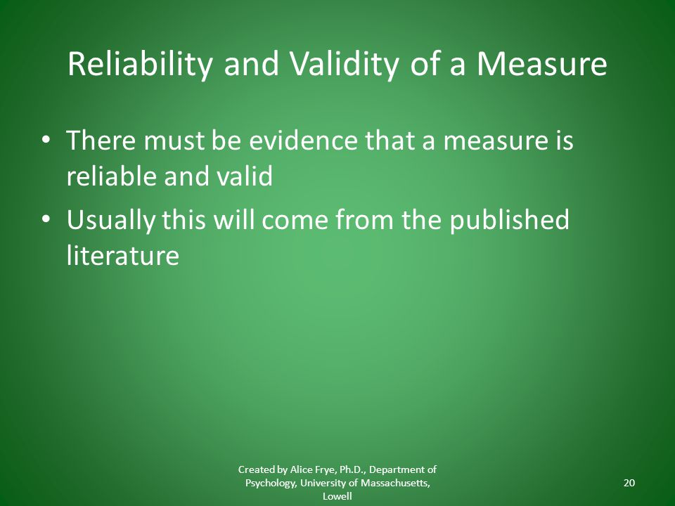 Reliability and Validity of a Measure