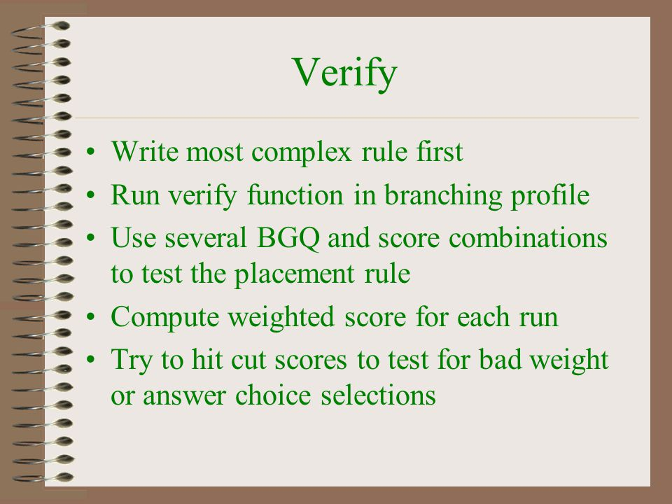 Verify Write most complex rule first