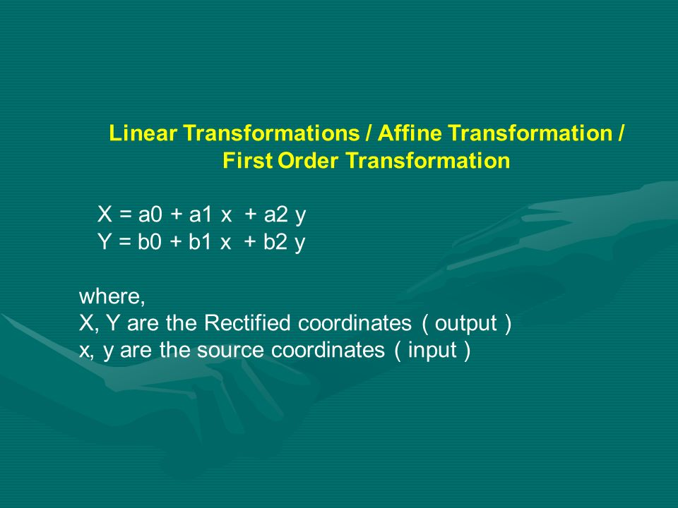 Linear Transformations / Affine Transformation /
