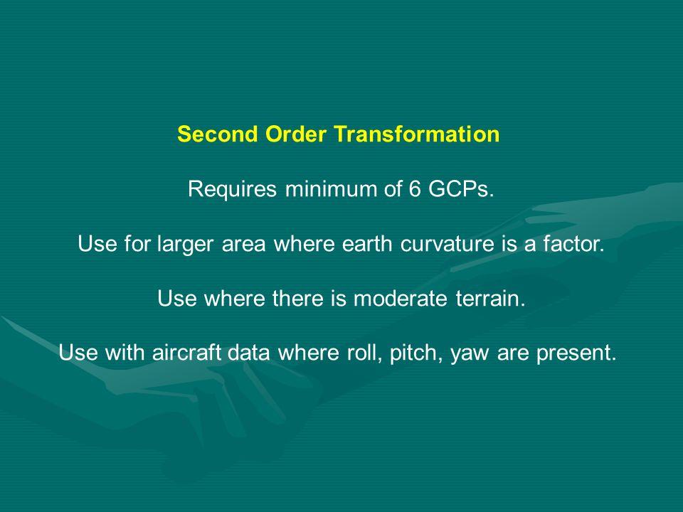 Second Order Transformation