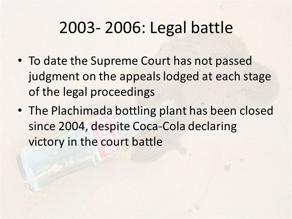 2003- 2006: Legal battle To date the Supreme Court has not passed judgment on the appeals lodged at each stage of the legal proceedings.