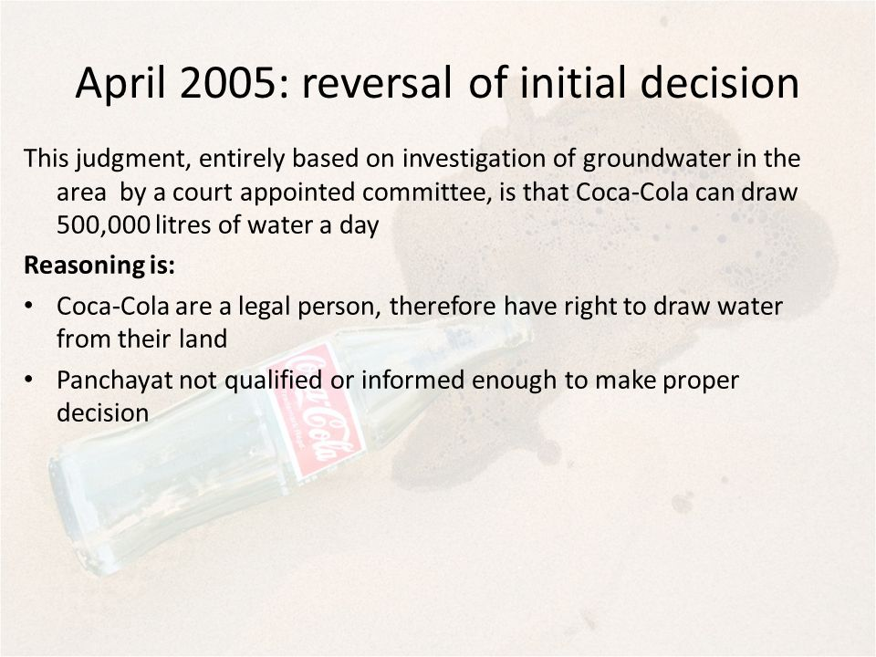 April 2005: reversal of initial decision