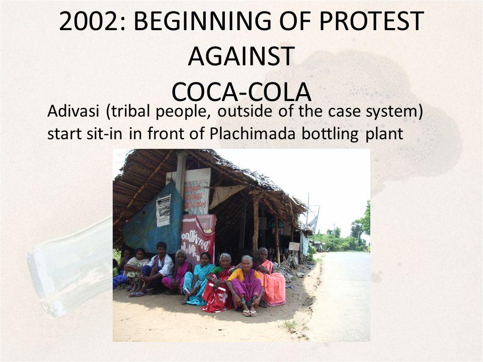 2002: BEGINNING OF PROTEST AGAINST COCA-COLA