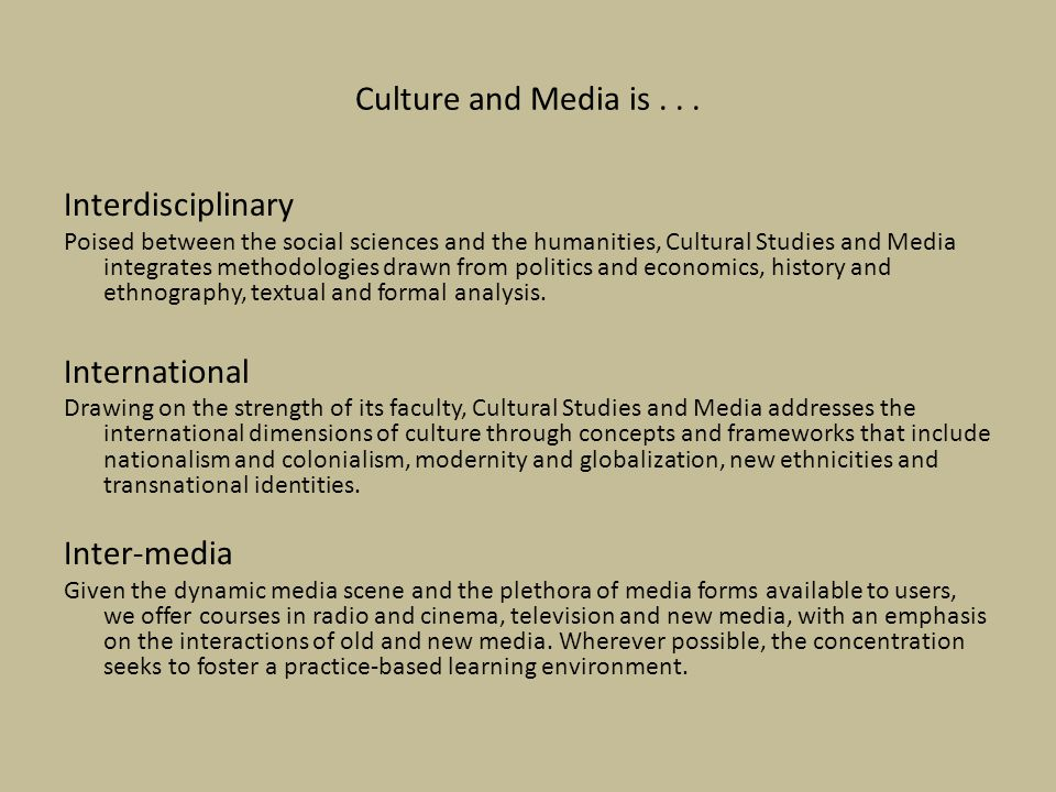 Culture and Media is . . . Interdisciplinary International Inter-media