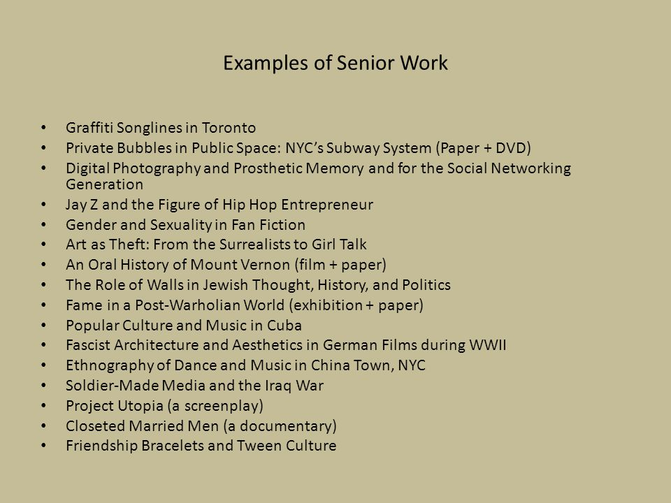Examples of Senior Work
