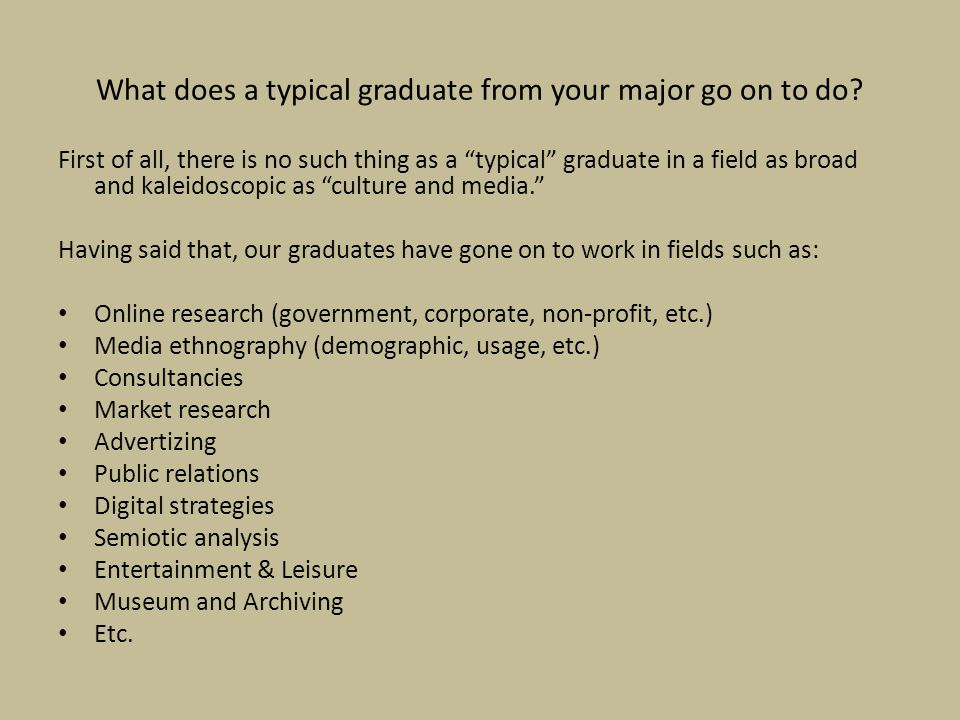 What does a typical graduate from your major go on to do