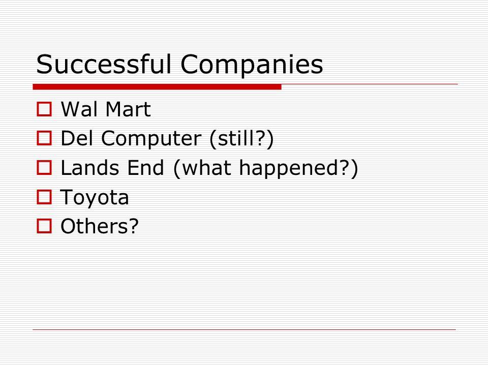 Successful Companies Wal Mart Del Computer (still )