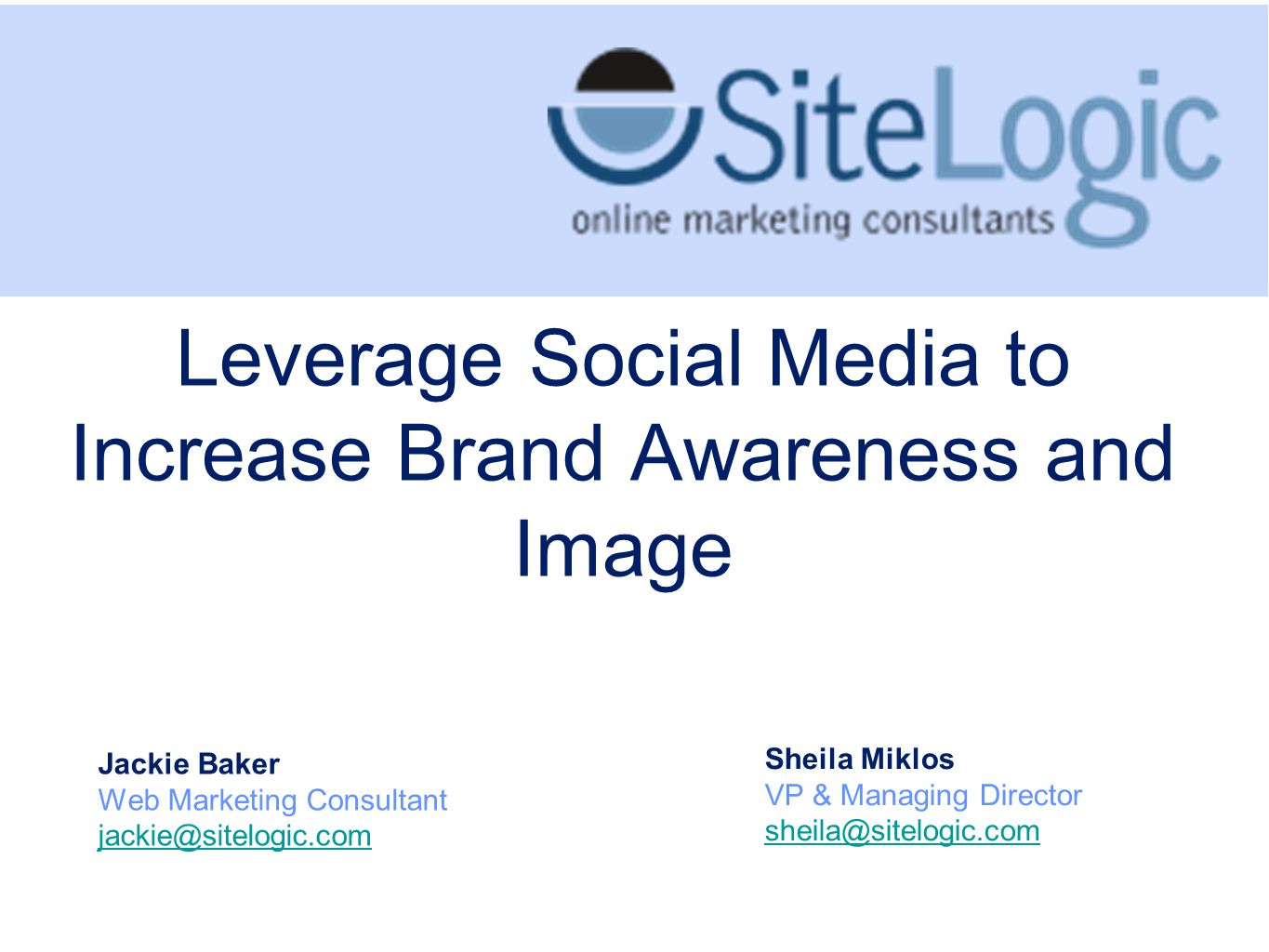 Leverage Social Media to Increase Brand Awareness and Image