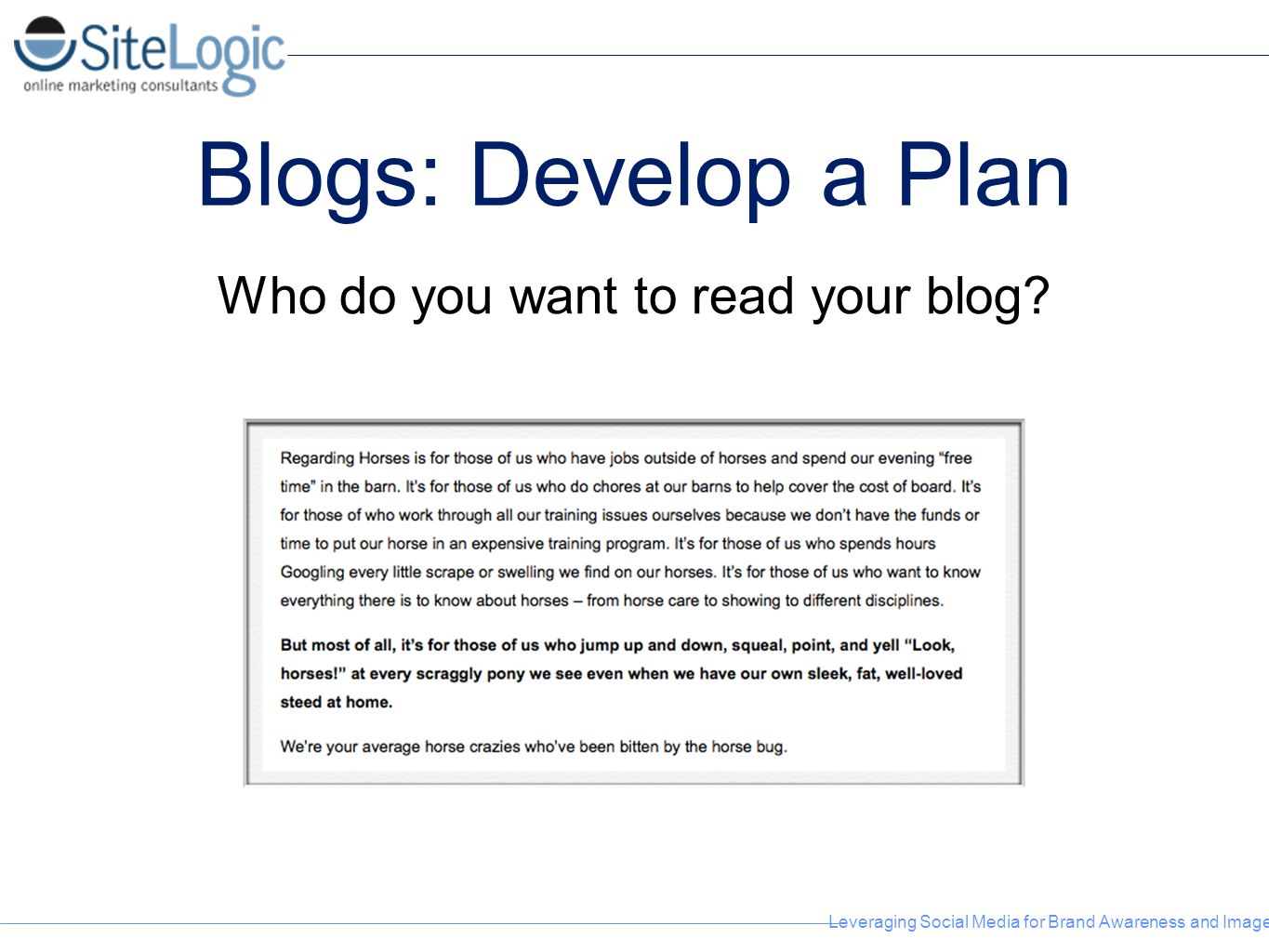Who do you want to read your blog