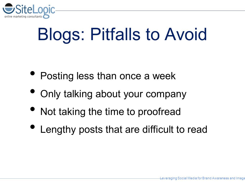 Blogs: Pitfalls to Avoid