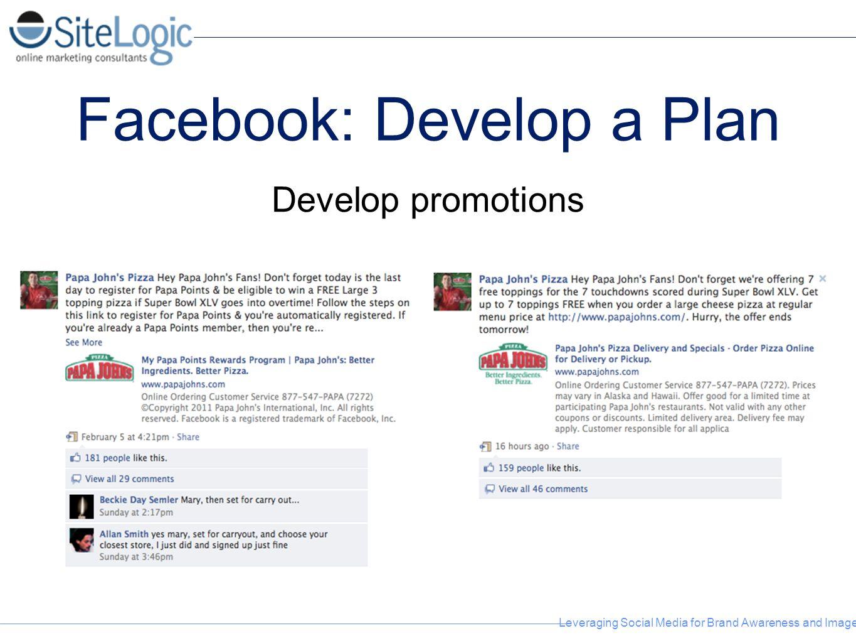 Facebook: Develop a Plan