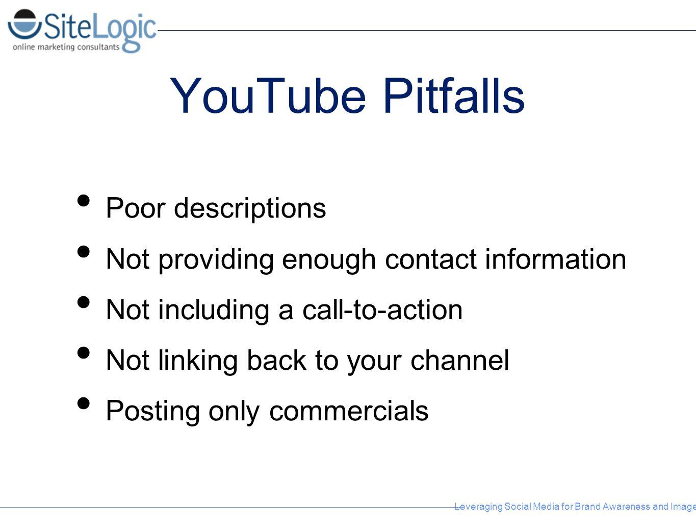 YouTube Pitfalls Poor descriptions