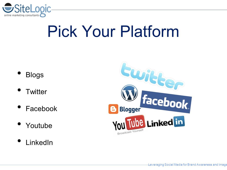 Pick Your Platform Blogs Twitter Facebook Youtube LinkedIn