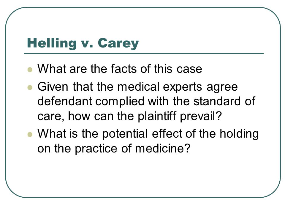 Helling v. Carey What are the facts of this case