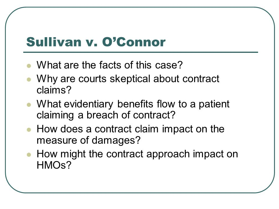 Sullivan v. O'Connor What are the facts of this case